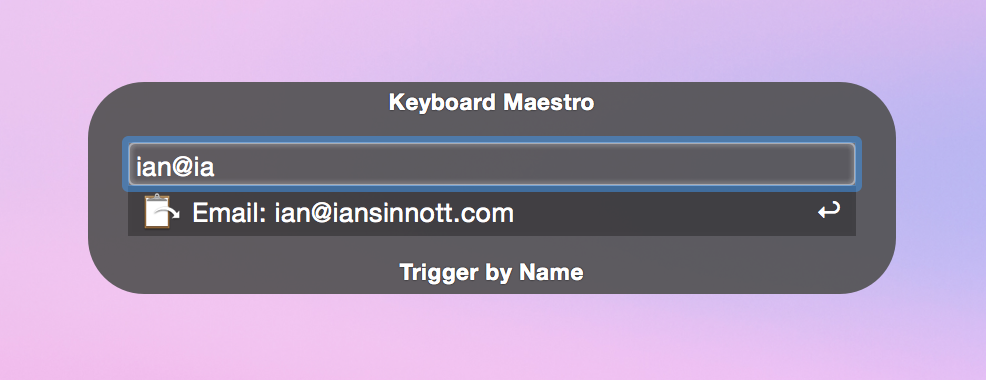Keyboard Maestro macro by name